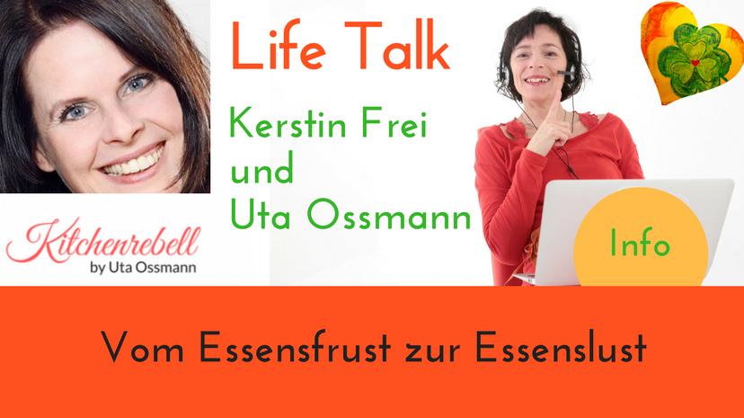 Interview Uta Ossman Kitchenrebell und Kerstin Frei von Lebenskunst in der Lebensmitte